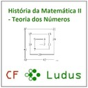 História da Matemática II: Teoria dos Números