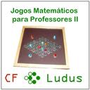 Jogos Matemáticos para Professores II