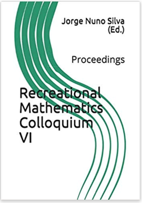 Proceedings of the Recreational Mathematics Colloquium VI